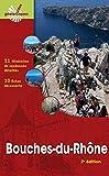 Bouches-du-Rhône - 11 itinéraires de randonnée détaillés - 10 fiches découverte