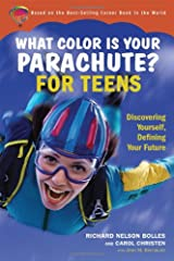 What Color Is Your Parachute for Teens: Discovering Yourself, Defining Your Future Paperback