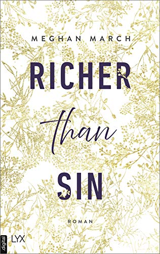 Richer than Sin (Richer-than-Sin-Reihe 1) von [Meghan March, Anika Kluever]