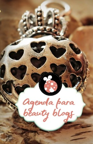 Agenda para beauty blogs: Volume 1 (Luismatra editor agendas)