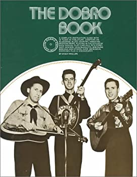 The Dobro Book, with Soundsheet: Guitar Tablature Edition 0825601835 Book Cover