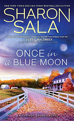 Once in a Blue Moon (Blessings, Georgia Book 10) by [Sharon Sala]