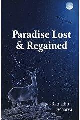 Paradise Lost & Regained Paperback
