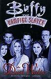 Buffy the Vampire Slayer Vol. 1: The Dust Waltz