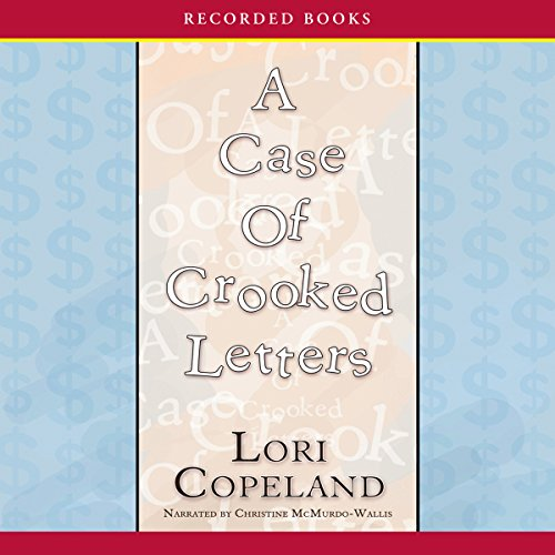 A Case of Crooked Letters     A Morning Shade Mystery              By:                                                                                                                                 Lori Copeland                               Narrated by:                                                                                                                                 Cristine McMurdo-Wallis                      Length: 9 hrs and 21 mins     13 ratings     Overall 4.1