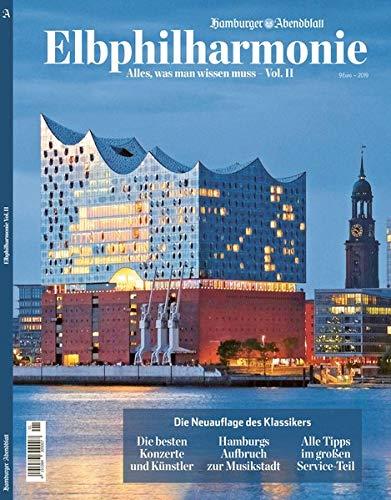 Elbphilharmonie - Alles, was man wissen muss Vol. II: Aktualisierte Auflage