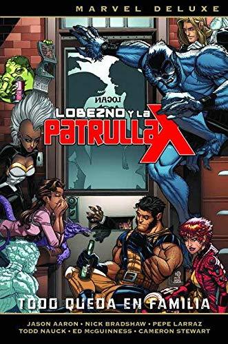 Lobezno y la patrulla-x: Todo queda en familia - Número 5 (MARVEL DE LUXE)