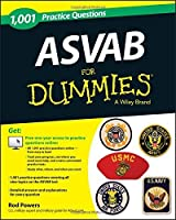 1,001 ASVAB Practice Questions For Dummies (+ Free Online Practice) by Rod Powers(2013-09-03)