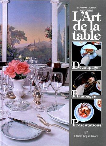 L'Art de la table...
