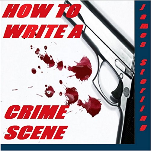 How to Write a Crime Scene  cover art