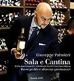 Sala e cantina. Restaurant manager e sommelier dell'«Osteria Francescana». Basso profilo...