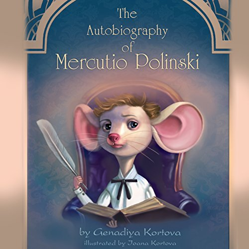 The Autobiography of Mercutio Polinski audiobook cover art