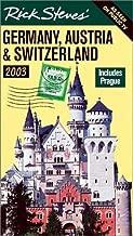 Rick Steves' Germany, Austria, and Switzerland 2003: Includes Prague