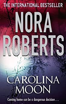 Carolina Moon by [Nora Roberts]
