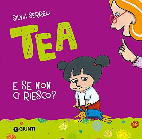 E se non ci riesco? Tea