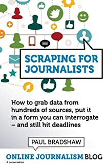 Scraping for Journalists (English Edition)