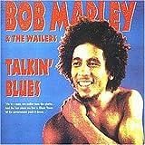 Songtexte von Bob Marley & The Wailers - Talkin' Blues