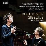 Beethoven & Sibelius: Violinkonzerte - hristian Tetzlaff