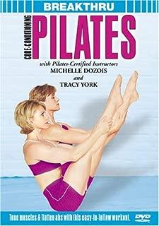 Breakthru: Core-Conditioning Pilates by Michelle Dozois