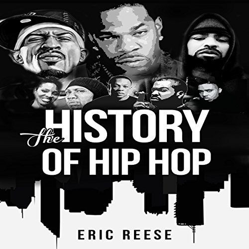 The History of Hip Hop audiobook cover art