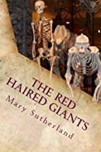 The Red-Haired Giants: Atlantis in North America (In Search of Ancient Man) (Volume 2)