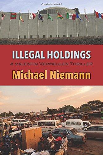 Image of Illegal Holdings (A Valentin Vemeulen Thriller)
