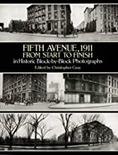 Fifth Avenue, 1911, from Start to Finish in Historic Block-by-Block Photographs