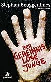 Der geheimnislose Junge: Kriminalroman