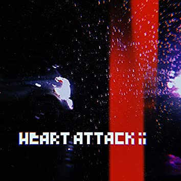 Heart Attack II