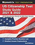 Image of US Citizenship Test Study Guide 2021 and 2022: USCIS Naturalization Secrets for Both Exam Versions, Complete Practice Question List, Detailed Answer Explanations: [2nd Edition]