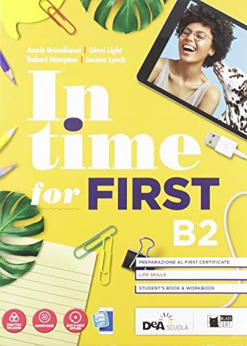In time for first. Student's book-Workbook. Per le Scuole superiori. Con e-book. Con espansione online. Con DVD-ROM