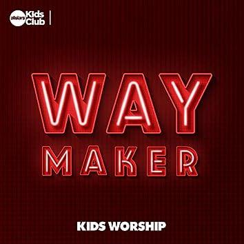 Way Maker: Kids Worship