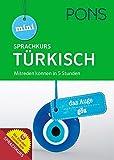 PONS Mini-Sprachkurs Türkisch: Mitreden können in 5 Stunden. Mit Audio-Training