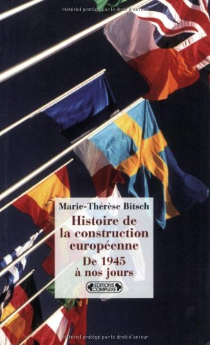 Histoire de la construction européenne de 1945 à nos jours