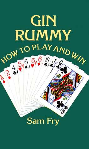 Gin Rummy: How to Play and Win