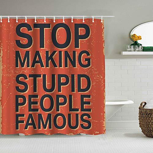MEJX Duschvorhang,Hören Sie auf, dumme Leute zum berühmten Vintage Stamp Quote Square zu Machen,personalisierte Deko Badezimmer Vorhang,mit Haken,180 * 180