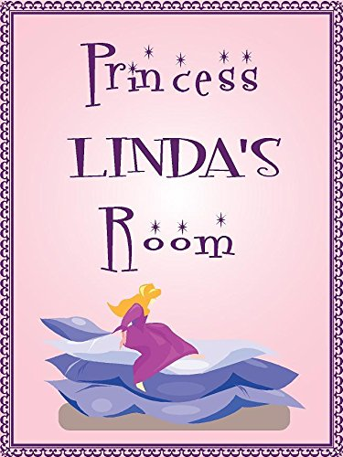 """ANY AND ALL GRAPHICS Princess Linda Room Pink Design 9""""x12"""" Plastic Novelty Girls Room décor Sign"""