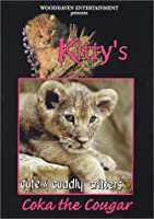 Cute & Cuddly Critters: Kitty's [DVD]