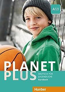 Planet plus. Deutsch für Jugendliche. Kursbuch. Per la Scuola media. Con ebook. Con espansione online: PLANET PLUS A1.1 Kursbuch (alum.) (PLAPLUS)