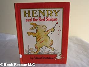 Henry and the red stripes: Story and pictures