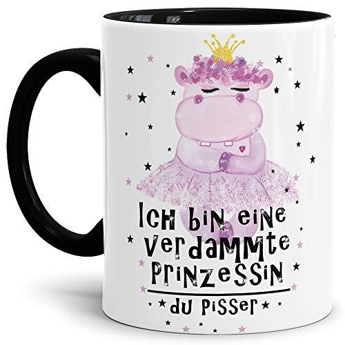 Tassendruck Nilpferd-Tasse mit Spruch Ich Bin eine verdammte Prinzessin du Pisser - Kaffeetasse/Mug/Cup/Prinzessin/Lustig/Witzig/Innen & Henkel Schwarz