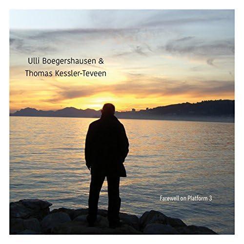 Ulli Boegershausen, Thomas Kessler-Teveen