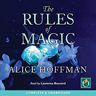 The Rules of Magic                   By:                                                                                                                                 Alice Hoffman                               Narrated by:                                                                                                                                 Laurence Bouvard                      Length: 11 hrs and 17 mins     13 ratings     Overall 4.2