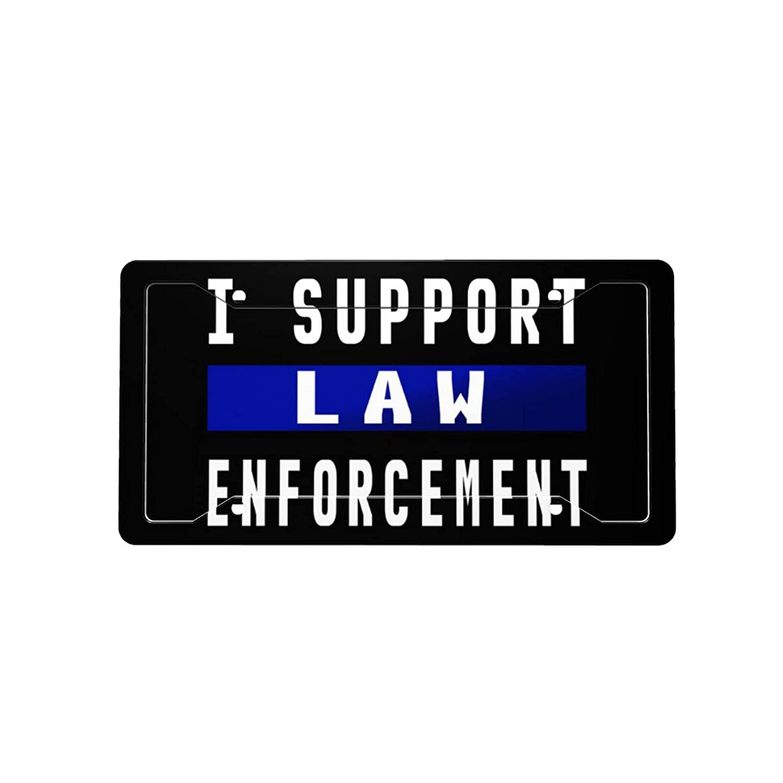I Support Max 54% OFF Law Enforcement License Car Va Decorative Plate Front Popular standard