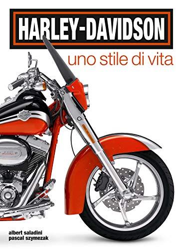 Harley-Davidson. Uno stile di vita