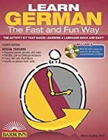 Learn German the Fast and Fun Way with Online Audio (Barron's Fast and Fun Foreign Languages)