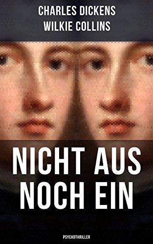 Download Nicht aus noch ein (Psychothriller) (German Edition) B0716F465J