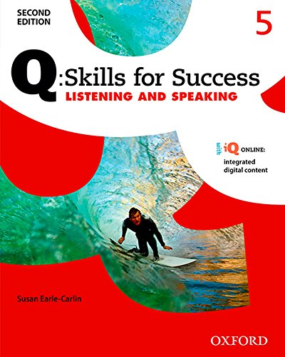 Q: Skills for Success Listening and Speaking 2E Level 5 Student Book (Q Skills for Success 2nd Edition)