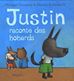 Justin raconte des bobards
