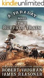 The Buffalo Train: A Faraday Novel